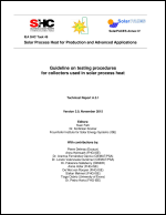 IEA SHC Task 49/IV - Deliverable A3.1 - Guideline on testing procedures for collectors used in solar process heat